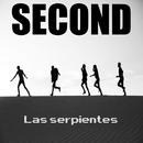 Las Serpientes/Second