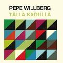 Tällä kadulla/Pepe Willberg
