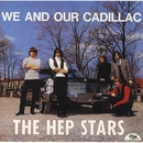 We And Our Cadillac/Hep Stars