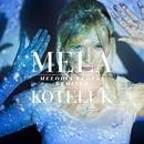 Melodia Ulotna [Remixed] (Remixed)/Mela Koteluk