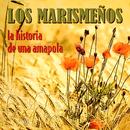 La Historia De Una Amapola/Los Marismenos