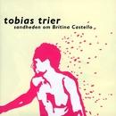 Sandheden Om Britina Castello/Tobias Trier