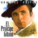 Grandes Exitos/El Principe Gitano