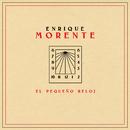 El Pequeño Reloj/Enrique Morente