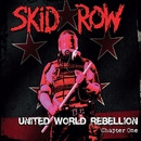 United World Rebellion - Chapter One/Skid Row