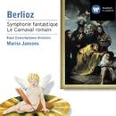 Berlioz - Orchestral Works/Mariss Jansons/Royal Concertgebouw Orchestra