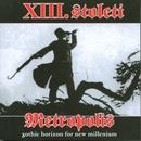 Metropolis/Xiii. Stoleti