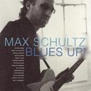 Blues Up [Digital]/Max Schultz