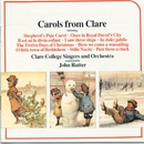 Carols from Clare/Clare College Singers, Cambridge/Clare College Orchestra, Cambridge/John Rutter