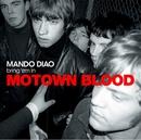 Motown Blood/Mando Diao