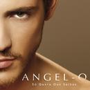 Só Quero Que Saibas/Angel-O