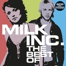 The Best Of (without Sunrise)/Milk Inc.