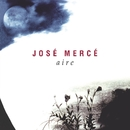 Aire (Buleria)/Jose Merce