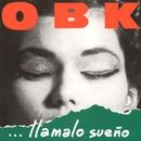 Llámalo Sueño/OBK