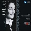 Verdi Rigoletto/Maria Callas/Tito Gobbi/Orchestra del Teatro alla Scala, Milano/Tullio Serafin