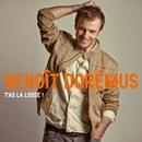 T'as La Loose! [Version Radio] (Version Radio)/Benoît Dorémus