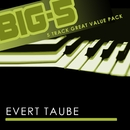 Big-5 : Evert Taube/Evert Taube