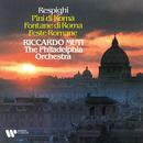 Respighi: Symphonic Poems/Riccardo Muti/Philadelphia Orchestra