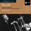 Bartok: Concerto for Orchestra, Music for Strings, Percussion & Celesta/Herbert von Karajan/Berliner Philharmoniker