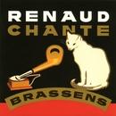 Chante Brassens/Renaud