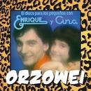 Orzowei/Enrique Y Ana