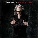 Mi Única Llave/José Mercé