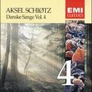 Danske Sange Vol.4/Aksel Schiøtz