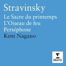 Stravinsky: Le Sacre du Printemps, L'Oiseau de Jeu, Perséphone, Symphonies d'instruments a vent/Kent Nagano/London Symphony Orchestra/London Philharmonic Orchestra