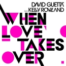 When Love Takes Over (feat. Kelly Rowland) [Donaeo Remix]/David Guetta