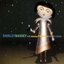 Where Do I Begin [Away Team Remix]/Shirley Bassey