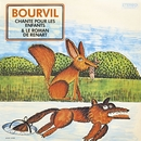 Chante pour les enfants/André Bourvil