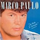 De Todo O Coração/Marco Paulo