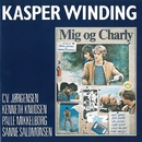 Mig Og Charly (Remastered)/Kasper Winding