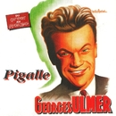 Pigalle/Georges Ulmer