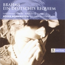 Brahms - Ein Deutsches Requiem/Lynne Dawson/Olaf Bär/Schütz Choir of London/London Classical Players/Sir Roger Norrington