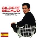 18 exitos en español/Gilbert Bécaud