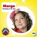 Vandaag Is De Dag/Margo