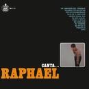 Canta...Raphael/Raphael