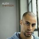Thirteen/Alex