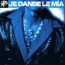 Je Danse Le Mia/Iam