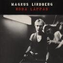 Röda läppar/Magnus Lindberg
