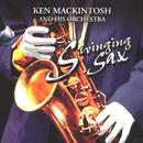 Swinging Sax/Ken MacKintosh His Saxophone & Orchestra