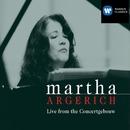 Live at the Concertgebouw/Martha Argerich