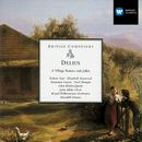 Delius A Village Romeo and Juliet/Meredith Davies
