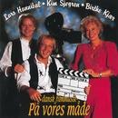 Dansk Film Musik På Vores Måde/Birthe Kjær, Lars Hannibal & Kim Sjøgren