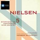 Nielsen: Symphony No. 5, Concertos and Wind Quintet/Herbert Blomstedt