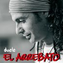 Duele/El Arrebato