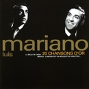 20 chansons d'or/Luis Mariano