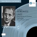 Liszt: Piano Sonata in B minor etc./Vladimir Horowitz