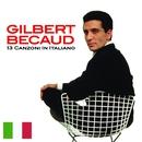 13 Canzoni in italiano/Gilbert Bécaud